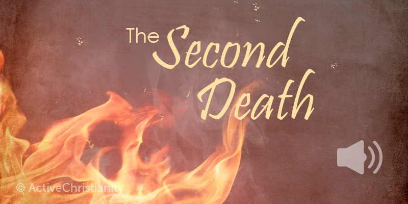 You will not be hurt by the second death – Revelation 2:11 Commentary