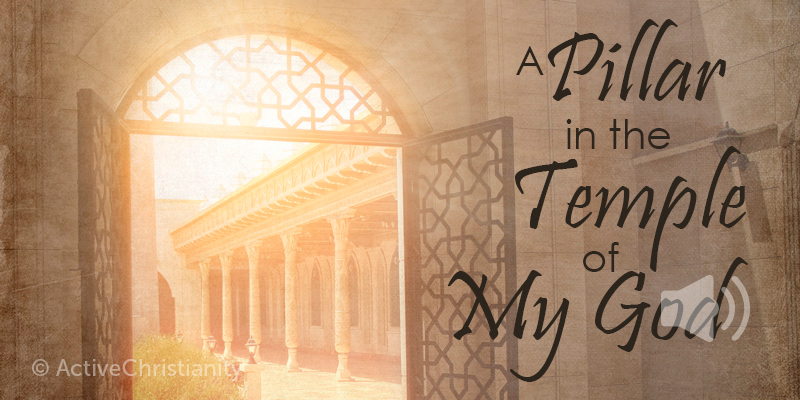 What does it mean to be a pillar in the temple of God? Revelation 3:12